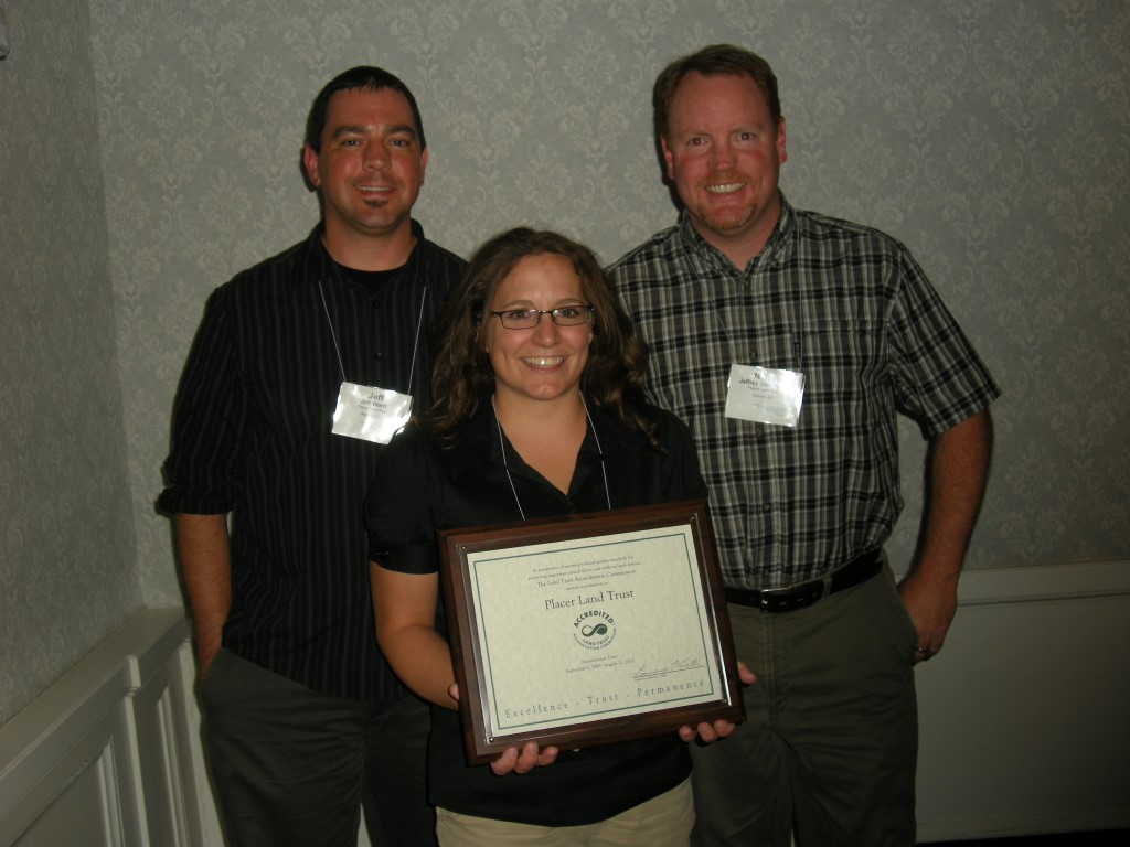 Jeff Ward, Jessica Pierce, and Jeff Darlington display Placer Land Trust's newly awarded accreditation plaque at Rally, the Land Trust Alliance's national conference held this year in Pittsburgh, PA.